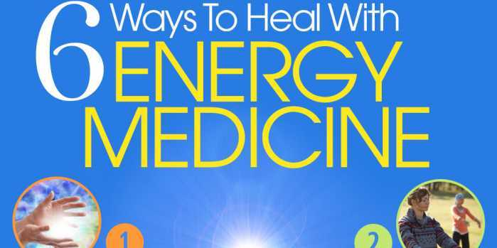 6 Ways to Heal With Energy Medicine
