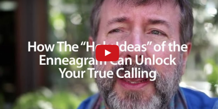 "How The ""Holy Ideas"" of the Enneagram Can Unlock Your True Calling"