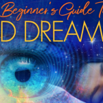 [Infographic] A Beginner's Guide to Lucid Dreaming